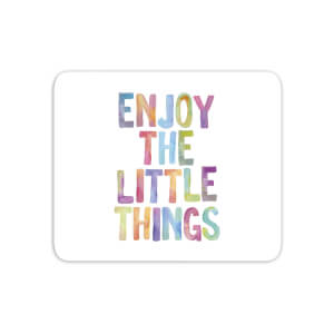 The Motivated Type Enjoy The Little Things Mouse Mat