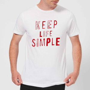 The Motivated Type Keep Life Simple Men's T-Shirt - White