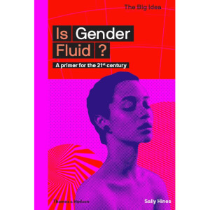 Thames and Hudson Ltd Is Gender Fluid?