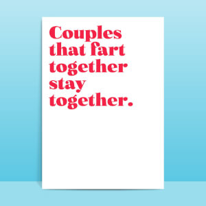 Couples That Fart Together Stay Together Greetings Card