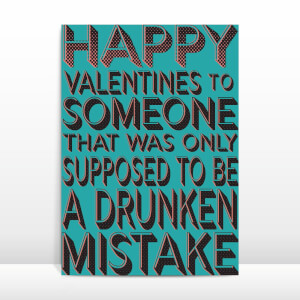 Drunken Mistake Greetings Card