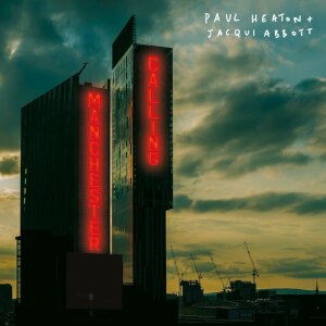 Paul Heaton + Jacqui Abbott - Manchester Calling 2LP