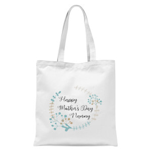 Happy Mother's Day Nanny Tote Bag - White