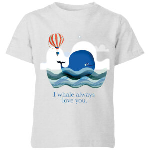 I Whale Always Love You Kids' T-Shirt - Grey