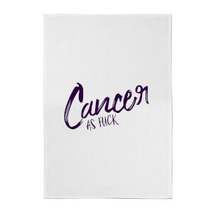 Cancer As Fuck Cotton Tea Towel