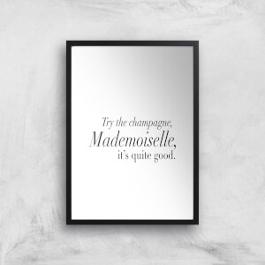 Try The Champagne, Mademoiselle Giclee Art Print