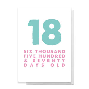 18 Six Thousand Five Hundred and Seventy Days Old Greetings Card