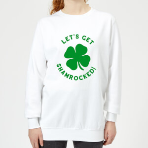 Let's Get Shamrocked! Women's Sweatshirt - White