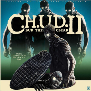 Nicholas Pike - C.H.U.D. II: Bud the C.H.U.D. OST - LP