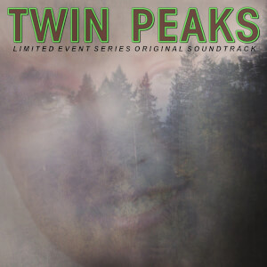 Twin Peaks (Limited Event Series Soundtrack) LP