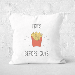 Fries Before Guys Square Cushion