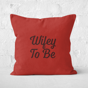 Wifey To Be Square Cushion