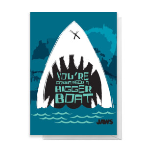 Jaws You're Gonna Need A Bigger Boat Greetings Card