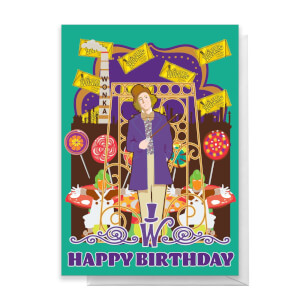 Willy Wonka Birthday Greetings Card