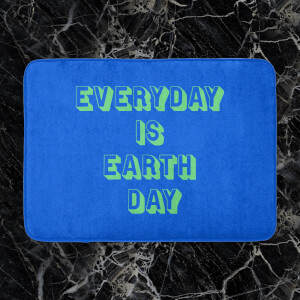 Everyday Is Earth Day Bath Mat