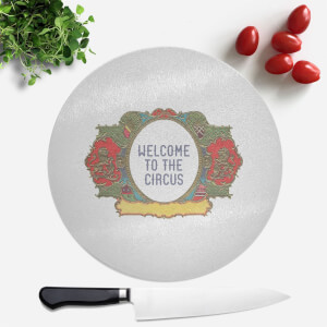 Welcome To The Circus Wide Emblem Round Chopping Board