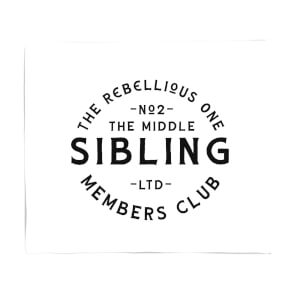 The Middle Sibling The Rebellious One Fleece Blanket