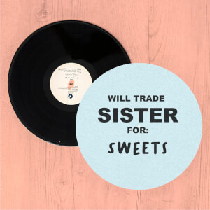 Will Trade Sister For Sweets Slip Mat