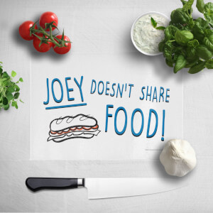 Joey Doesnt Share Food Chopping Board