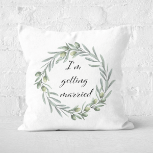I'm Getting Married Square Cushion