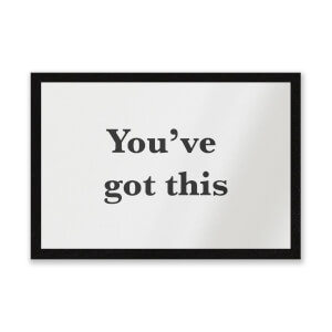 You've Got This Entrance Mat