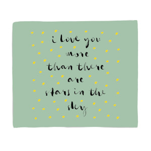 I Love You More Than There Are Stars In The Sky Fleece Blanket