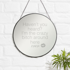 Haven't You Heard? Engraved Mirror