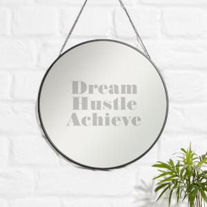 Dream, Hustle, Achieve. Engraved Mirror