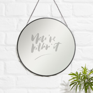 You're Killing It Engraved Mirror