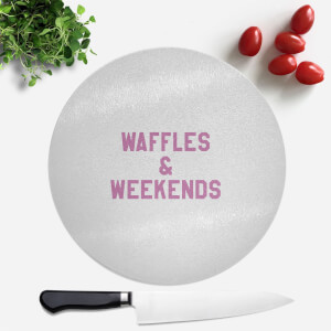 Waffles And Weekends Round Chopping Board