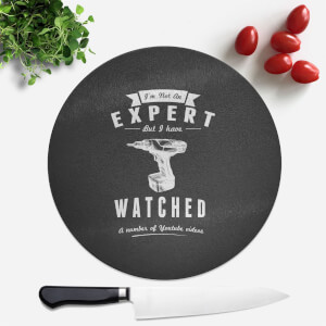 Im Not An Expert Round Chopping Board