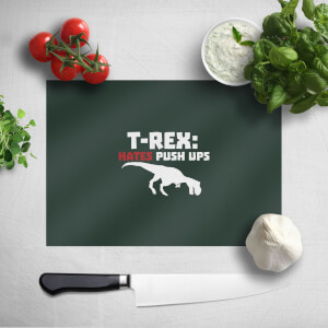 T-Rex Hates Pushups (white) Chopping Board