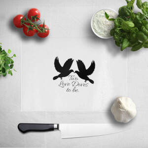 Two Love Doves To Be Chopping Board