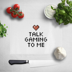 Talk Gaming To Me Chopping Board