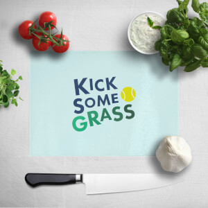 Kick Some Grass Chopping Board