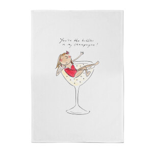 You're The Bubbles In My Champagne Cotton Tea Towel - White