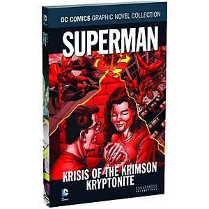 DC Comics Graphic Novel Collection Superman Krisis of the Krimson Kryptonite