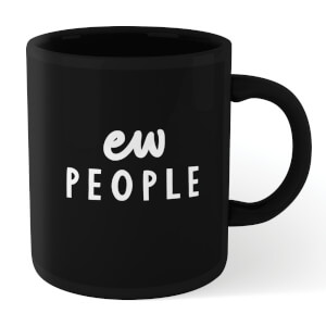 The Motivated Type Ew People Mug - Black