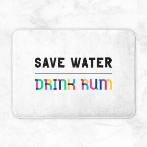 Save Water, Drink Rum Bath Mat