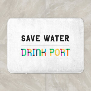 Save Water, Drink Port Bath Mat