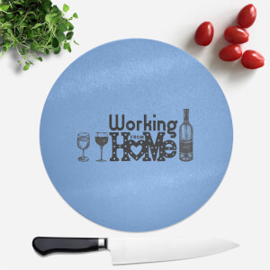 Working From Home Round Chopping Board