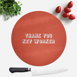 Thank You Key Worker Round Chopping Board