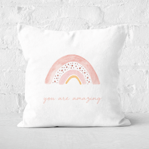 You Are Amazing Rainbow Square Cushion