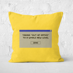 Taking Out Of Office To A Whole New Level Square Cushion