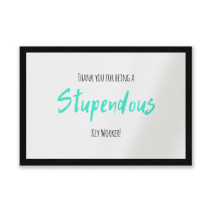 Thank You For Being A Stupendous Key Worker! Entrance Mat