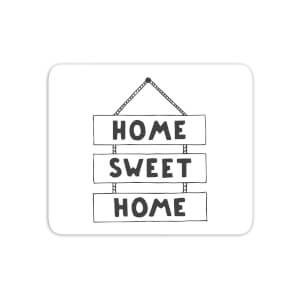 Home Sweet Home Mouse Mat