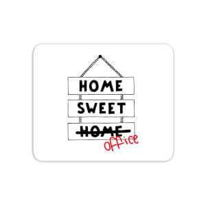 Home Sweet Office Mouse Mat