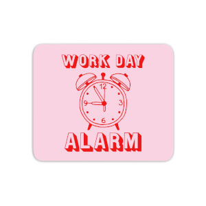 Work Day Alarm Mouse Mat