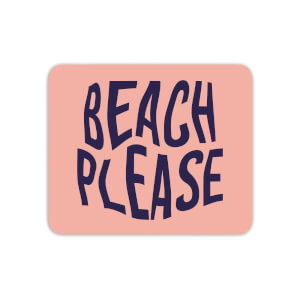 Beach Please Mouse Mat