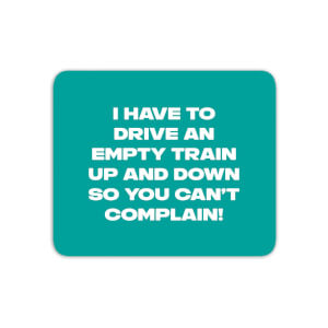 Driving Empty Trains Mouse Mat